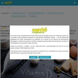 Comment faire le plein de vitamine D ?