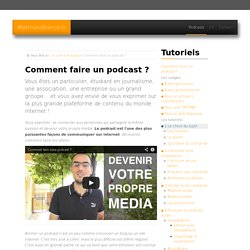 Comment faire un podcast ?