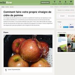 Comment faire votre propre vinaigre de cidre de pomme