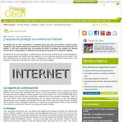 Comment faire pour protéger vos enfants sur le web