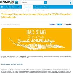 Comment faire un sujet d'étude - Bac STMG