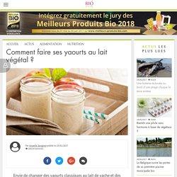 Comment faire ses yaourts au lait végétal