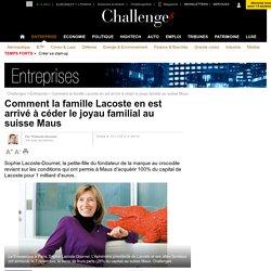 Comment la famille Lacoste en est arrivé à céder le joyau familial au suisse Maus - 15 novembre 2012