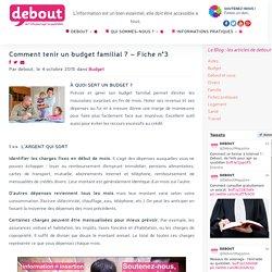 Comment tenir un budget familial ? - Fiche n°3 - Debout, de l'info pour agir au quotidien