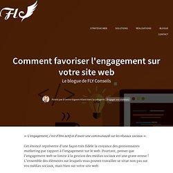 Comment favoriser l'engagement sur votre site web
