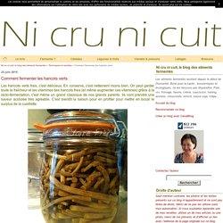 Comment fermenter les haricots verts