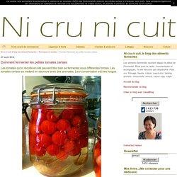 Comment fermenter les petites tomates cerises