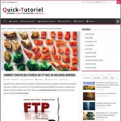 Comment envoyer des fichiers via FTP avec un raccourci Windows.