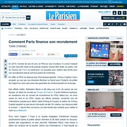 Comment Paris finance son recrutement