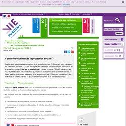 Qu'est ce que la CSG ? - Comment est financée la protection sociale