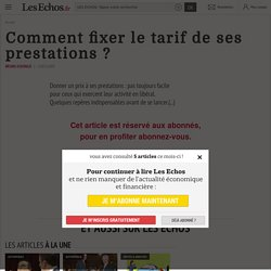 Comment fixer le tarif de ses prestations ?, Marketing et Vente