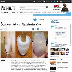 Comment faire un Fleshlight maison