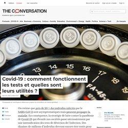 Covid-19: comment fonctionnent lestests etquelles sont leurs utilités?