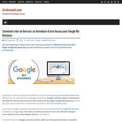 Comment créer un lien vers un formulaire d'avis locaux pour Google My Business