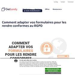 Comment adapter vos formulaires pour les rendre conformes au RGPD