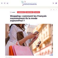 Comment les Français consomment-ils la mode aujourd'hui ?