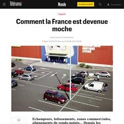 Comment la France est devenue moche - Le monde bouge