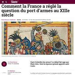 Comment la France a réglé la question du port d'armes au XIIIe siècle