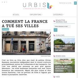 Comment la France a tué ses villes - URBIS le mag