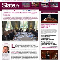 Comment François Hollande veut gagner son pari