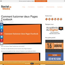 Comment fusionner deux Pages Facebook