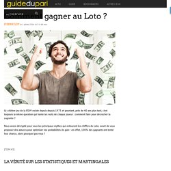 Comment gagner au Loto ? - Guide du pari