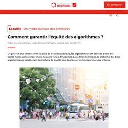 Comment garantir l'équité des algorithmes ?