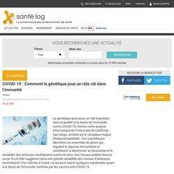 COVID-19 : Comment la génétique joue un rôle clé dans l'immunité