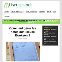 Comment gérer les notes sur liseuse Bookeen?