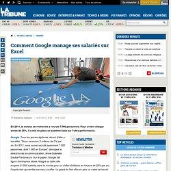 Les salariés de Google managés sur Excel