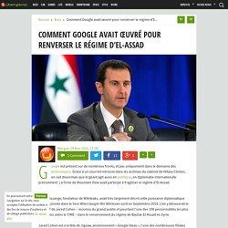 Comment Google avait oeuvré pour renverser le régime d'El-Assad