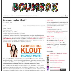 Comment hacker Klout ?