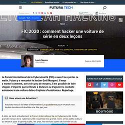FIC 2020 : comment hacker une voiture de série en deux leçons