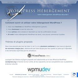 Comment ouvrir votre hébergement WordPress
