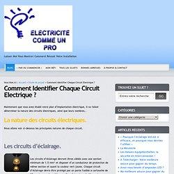 Comment Identifier Chaque Circuit Electrique ?
