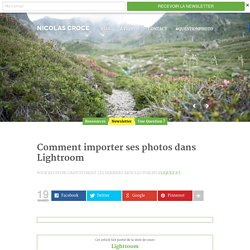 Comment importer ses photos dans Lightroom