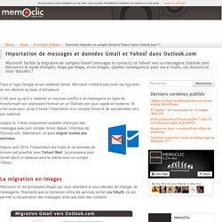 Comment importer un compte Gmail et Yahoo! dans Outlook.com ?