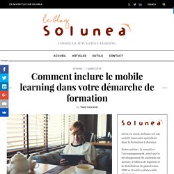 Comment inclure le mobile learning ?