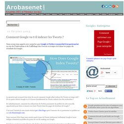 Comment Google va-t-il indexer les Tweets ? - #Arobasenet
