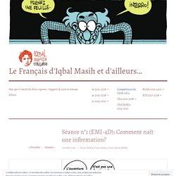 Séance n°1 (EMI-4D): Comment naît une information? – Le Français d'Iqbal Masih