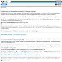 Comment effacer des informations me concernant sur un moteur de recherche ? - Version mobile CNIL