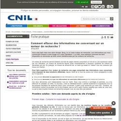 [Fiche pratique CNIL] Comment effacer des informations me concernant sur un moteur de recherche