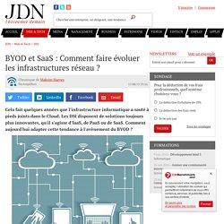 BYOD et SaaS : Comment faire évoluer les infrastructures réseau?