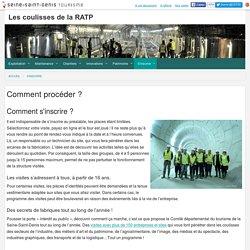 Comment s'inscrire aux coulisses de la RATP, visites du métro...