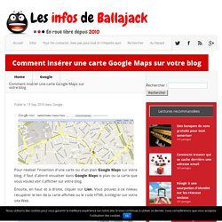 Comment insérer une carte Google Maps sur votre blog