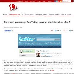Comment inserer son flux Twitter dans un site internet ou blog ?