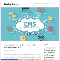Comment puis-je trouver l'inspiration pour la conception de sites Web? - Neting France