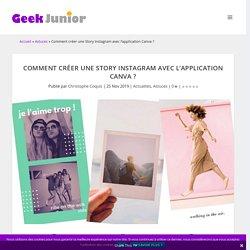 Comment créer une Story Instagram avec l'application Canva ?