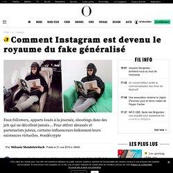 Comment Instagram est devenu le royaume du fake généralisé
