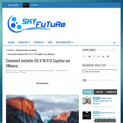 Comment installer OS X 10.11 El Capitan sur VMware. - Sky-Future